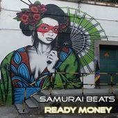 Samurai Beats Ready Money von DJ Mixer Man