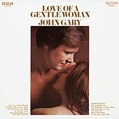 Love of a Gentle Woman von John Gary