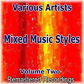 Mixed Music Styles Volume Two de Various Artists
