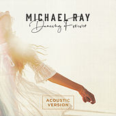 Dancing Forever (Acoustic Version) by Michael Ray