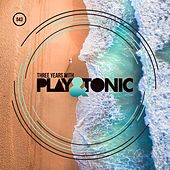 Three Years With Play And Tonic - EP by Various Artists