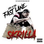 Life in the Fast Lane de Skrilla