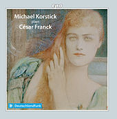 Franck: Piano Works by Michael Korstick