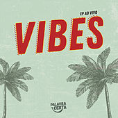 EP Vibes 2 by Palavra Certa