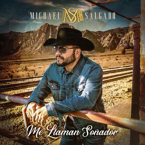 Me Llaman Soñador by Michael Salgado