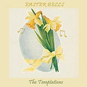 Easter Bells von The Temptations