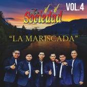 La Mariscada, Vol. 4 de La Sociedad