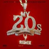 My 20's (Remix) [feat. Jag & Mack Been Brackin] de MPR Tito