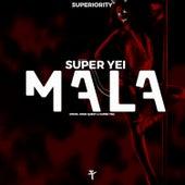 Mala by Super Yei