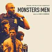 Monsters and Men (Original Motion Picture Soundtrack) by Kris Bowers