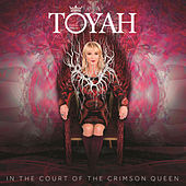 In the Court of the Crimson Queen (Deluxe Edition) by Toyah
