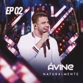 Naturalmente EP 2 by Avine Vinny
