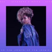 Só Vem (Remix) by Nêssa