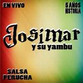 5 Años de Historia de Josimar y su Yambú