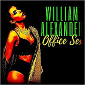 Office Sex di William Alexander