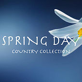 Spring Day Country Collection de Various Artists