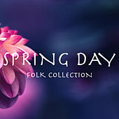 Spring Day Folk Collection de Various Artists