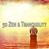 50 Zen & Tranquility by Classical Study Music (1)