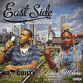 Eastside Is What I Do It For by Not Guilty?