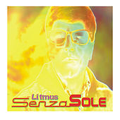 Senza sole by Litmus