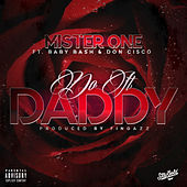 Do It Daddy von Mister One