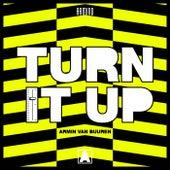Turn It Up von Armin Van Buuren