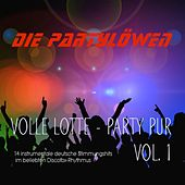Volle Lotte - Party Pur (Vol. 1) von Die Party Löwen