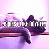 49 Rest Like Royalty by Ocean Sounds Collection (1)