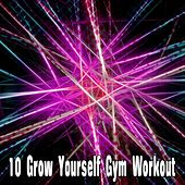 10 Grow Yourself Gym Workout de Workout Buddy