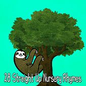 28 Straight up Nursery Rhymes by Canciones Infantiles
