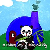 27 Childrens Songs for Party and Play by Canciones Infantiles
