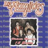 Historia Musical 15 Exitos de Los Humildes