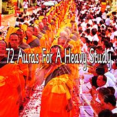 72 Auras for a Heavy Study de Zen Meditation and Natural White Noise and New Age Deep Massage
