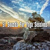 51 Sounds for Yoga Sessions von Lullabies for Deep Meditation