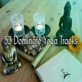 53 Dominate Yoga Tracks de Meditación Música Ambiente