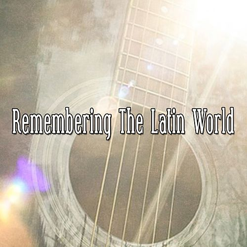 Remembering the Latin World von Instrumental
