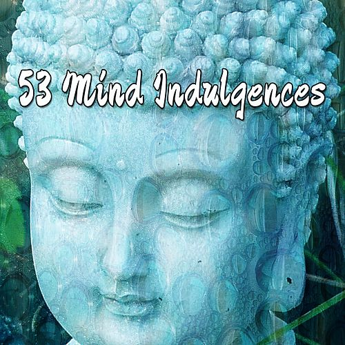 53 Mind Indulgences by Massage Tribe