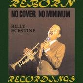 No Cover, No Minimum (HD Remastered) von Billy Eckstine