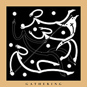 Gathering by Kaan