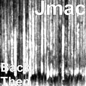 Back Then de J-MAC