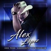 Con Tuba, Charchetas y Acordeon de Alex López