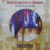 ConCuerdas by Orquesta Argentina de Charangos