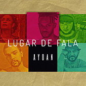 Lugar de Fala by Aydan