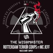 Rules Don't Apply (The Wishmaster vs. Rotterdam Terror Corps vs. MC Jeff) de The Wishmaster