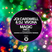 Magic, Pt.2 by Joi Cardwell