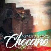 Me Vuelve Loco by Chocano