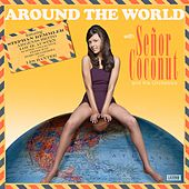 Around the World de Senor Coconut
