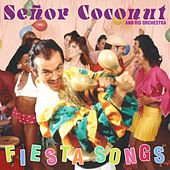 Fiesta Songs by Senor Coconut