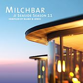 Milchbar Seaside Season 11 von Various Artists