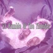 21 Rumble of the Thunder de Thunderstorm Sleep